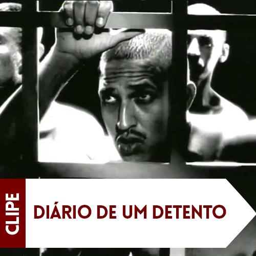 Clipe Diário de Um Detento
