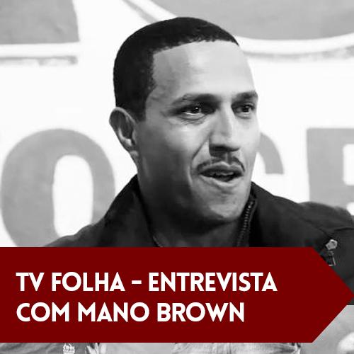 TV Folha – Entrevista Mano Brown