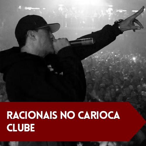Racionais no Carioca Clube
