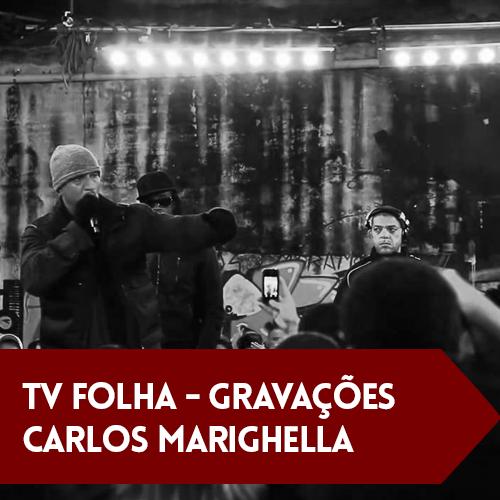 Tv Folha – Gravação Carlos Marighella