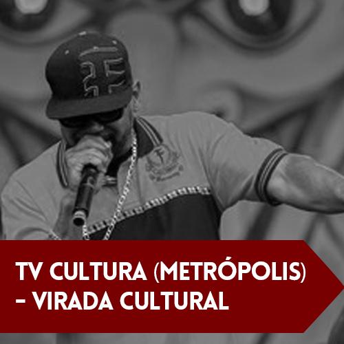 TV Cultura (Metrópolis) – Virada Cultural